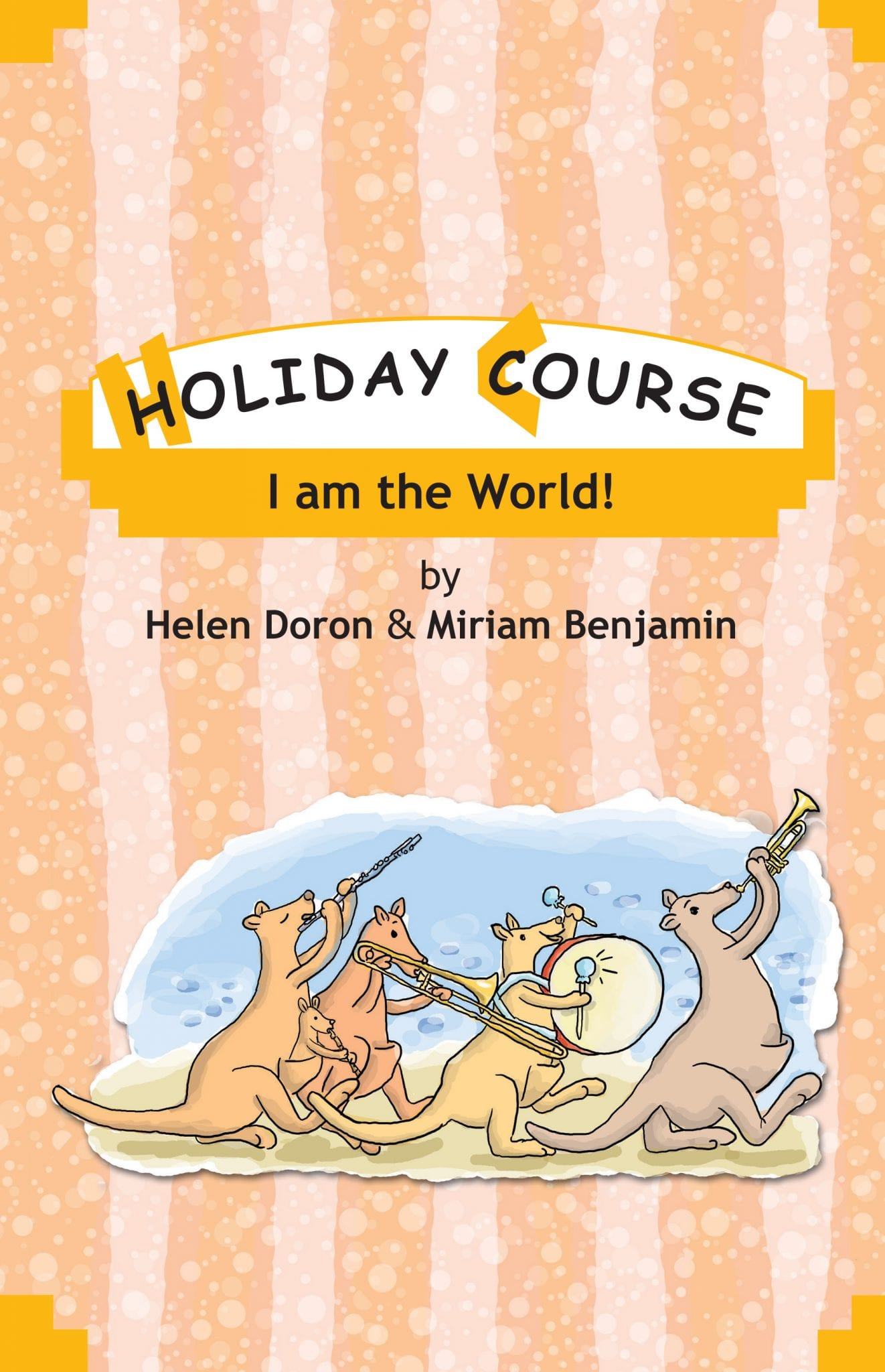 I am the World Holiday Course